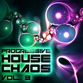 Progressive House Chaos, Vol. 3 - EP von Various Artists