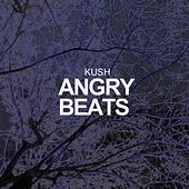 Angry Beats by Kush