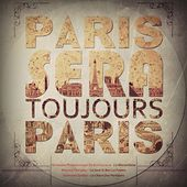 Paris seras toujours Paris by Various Artists
