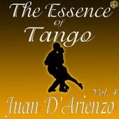 The Essence of Tango: Juan D'Arienzo Vol. 4 by Juan D'Arienzo