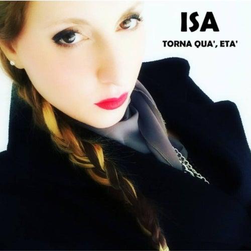 Torna quà, età by Isa