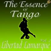 The Essence of Tango: Libertad Lamarque, Vol. 2 by Libertad Lamarque