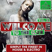 Welcome to the Club, Vol. 13 von Various Artists