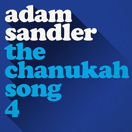 The Chanukah Song, Part 4 by Adam Sandler