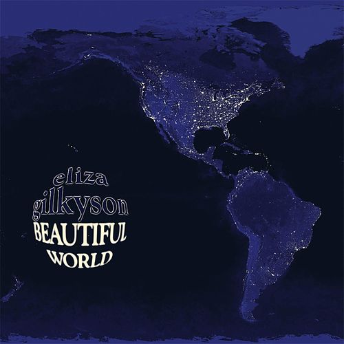 Beautiful World by Eliza Gilkyson