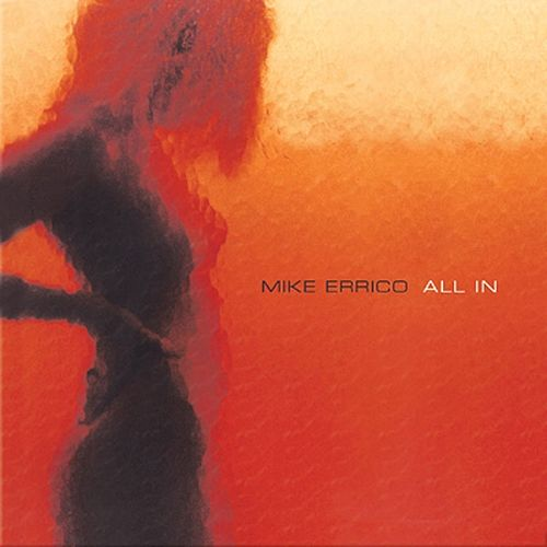 All In by Mike Errico