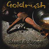 Steel & Stone by Goldrush