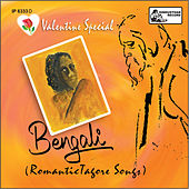 Valentine Special Bengali Romantic Tagore Songs by Various Artists
