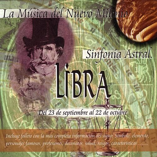 Libra - Sinfonía Astral - Clásica by Various Artists