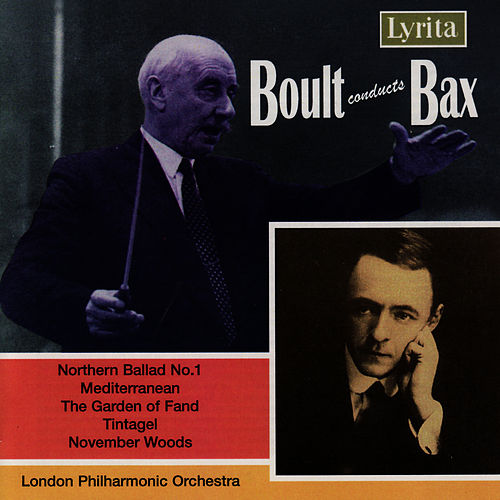 Bax: Orchestral Tone Poems by London Philharmonic Orchestra