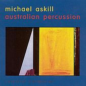 Australian Percussion by Michael Askill