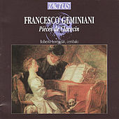 Francesco Geminiani:  Pieces De Clavecin by Roberto Loreggian