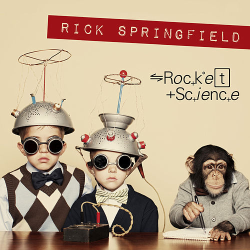 Rocket Science by Rick Springfield