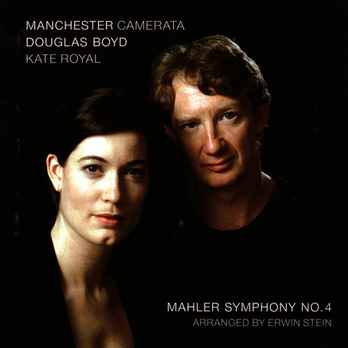 Mahler: Symphony No. 4 - Arranged By Erwin Stein von Manchester Camerata