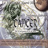 Cancer - Sinfonía Astral - Clásica by Various Artists