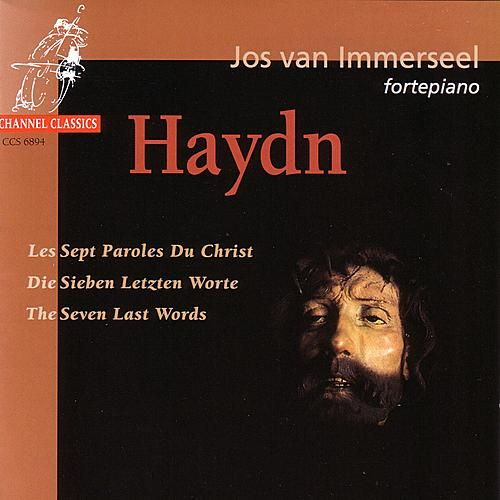 Haydn: Les Septs Paroles Du Christ by Jos van Immerseel