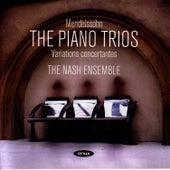 Mendelssohn - The Piano Trios; Variations Concertantes by The Nash Ensemble