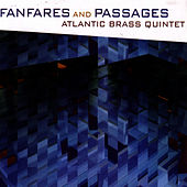 Fanfares and Passages by Atlantic Brass Quintet