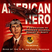 American Hero by Band Of The US Air Force Reserve