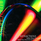 Refractions - Old & New Music for Low Brass by Sotto Voce Quartet