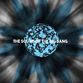 The Sound of the Big Bang by Various Artists