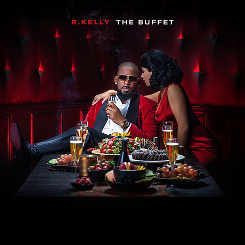 The Buffet (Deluxe Version) von R. Kelly