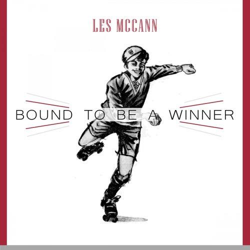 Bound To Be a Winner von Les McCann