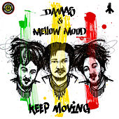 Keep Moving by Mellow Mood