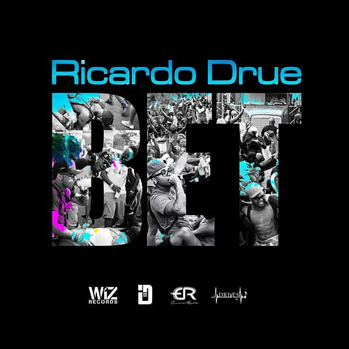 Bet - Single by Ricardo Drue