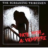 Date with a Vampyre by The Screaming Tribesmen