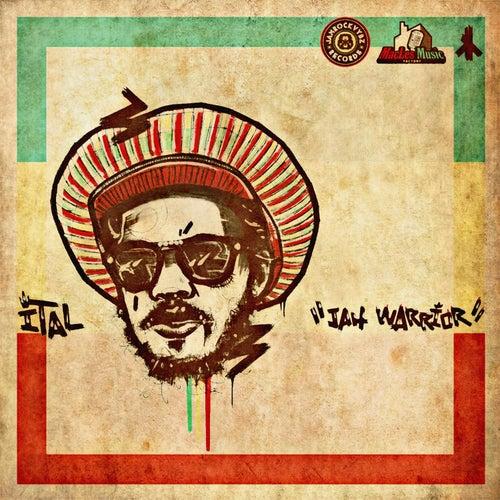 Jah Warrior by Ital