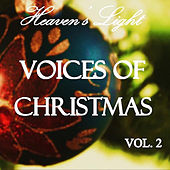 Heaven's Light - Voices of Christmas, Vol. 2 by Various Artists