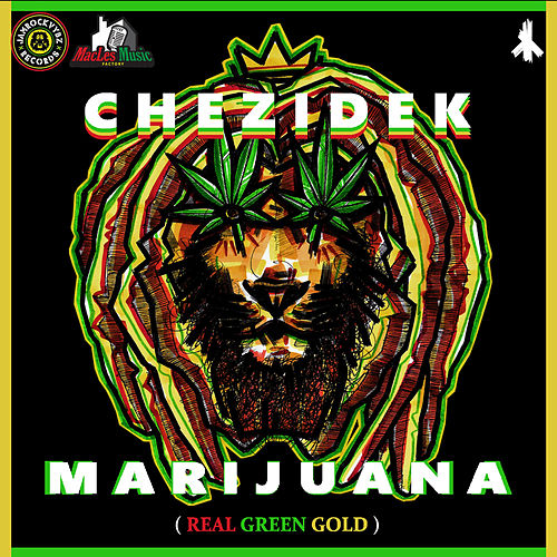 Marijuana by Chezidek