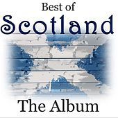 Best of Scotland: The Album by Various Artists
