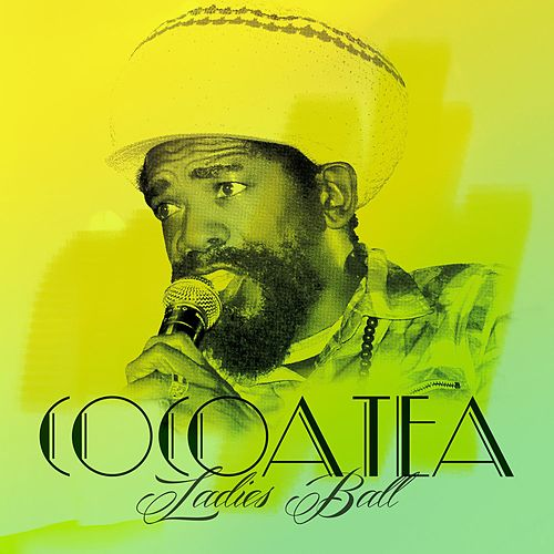 Ladies Ball - single by Cocoa Tea
