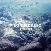 Glorious by Pilgrim