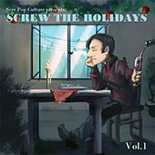 Screw the Holidays vol 1 by Various Artists