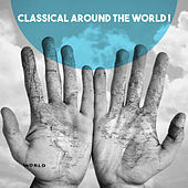 Classical Around the World I by Various Artists