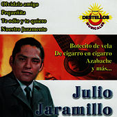 Julio Jaramarillo [Prodisc] by Julio Jaramillo