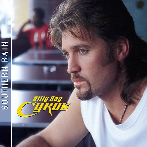 Southern Rain by Billy Ray Cyrus