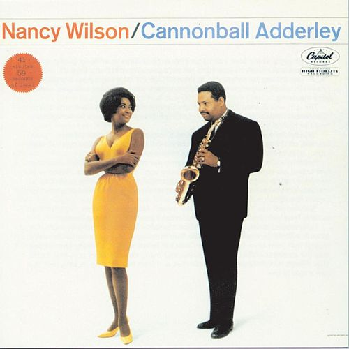 Nancy Wilson & Cannonball Adderley by Nancy Wilson