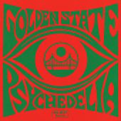 Golden State Psychedelia by Various Artists