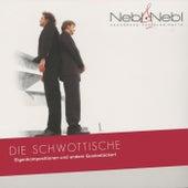 Die Schwottische by Nebl & Nebl