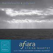 Mendelssohn & Schubert: Chamber Music by Afiara Quartet