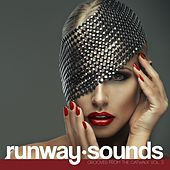 Runway Sounds - Grooves from the Catwalk, Vol. 3 by Various Artists