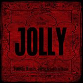 Forty-Six Minutes, Twelve Seconds of Music by Jolly