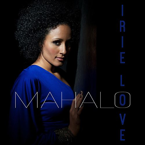 Mahalo by Irie Love
