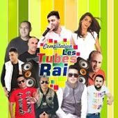 Compilation Les Tubes Rai by Various Artists