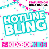 Hotline Bling by KIDZ BOP Kids