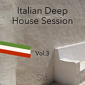 Italian Deep House Session, Vol. 3 by Various Artists